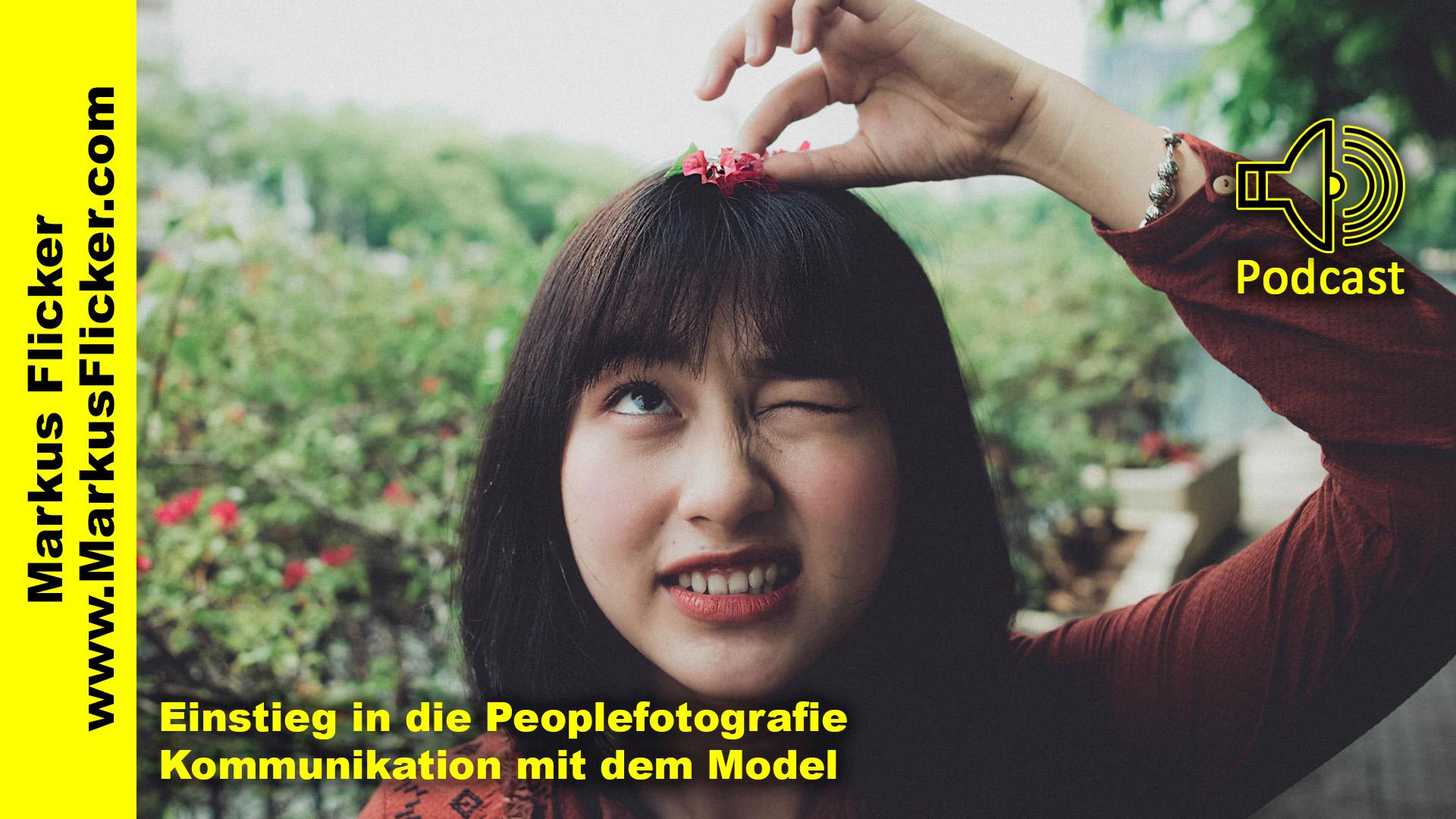 Einstieg in die Peoplefotografie // Kommunikation mit dem Model