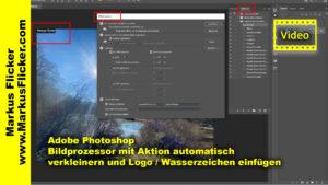 Adobe Photoshop Bildprozessor mit Aktion automatisch verkleinern und Logo einfügen