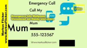Emergency Info Wallpaper / Visionboard am Handy einrichten