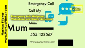 Emergency Info Wallpaper / Visionboard am Handy einrichten