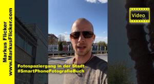 Fotospaziergang in der Stadt #SmartphoneFotografieBuch #markusflicker