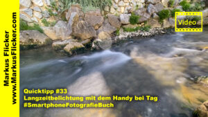 Quicktipp #33 Langzeitbelichtung mit dem Handy bei Tag #SmartphoneFotografieBuch