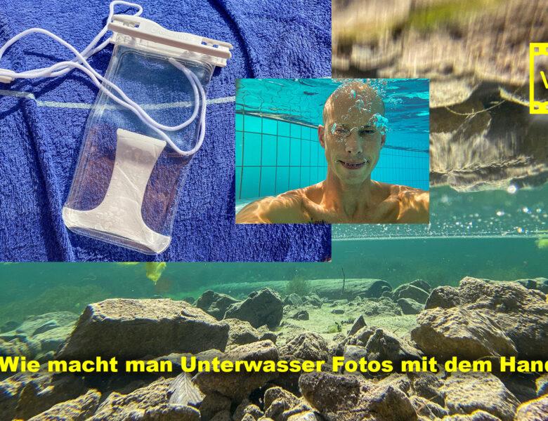 Wie macht man Unterwasser Fotos mit dem Handy?